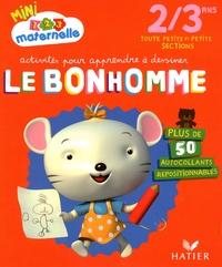 Marie-Françoise Mornet - Activités pour apprendre à dessiner Le bonhomme Toute petite et petite sections.