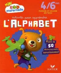 Marie-Françoise Mornet - Activités pour apprendre l'alphabet, Moyenne et Grande section.