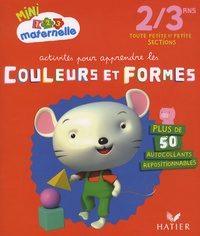 Marie-Françoise Mornet - Activités pour apprendre les couleurs et formes Toute Petite et Petite Section.