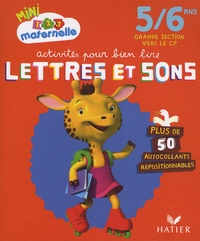 Marie-Françoise Mornet - Activités pour bien lire lettres et sons Grande Section vers le CP.