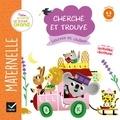 Marie-Françoise Mornet et Marion Cocklico - Cherche et trouve lettres et chiffres - Maternelle Moyenne Section 4-5 ans.