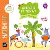 Marie-Françoise Mornet et Maud Liénard - Cherche et trouve lettres et chiffres - Maternelle Grande Section 5-6 ans.