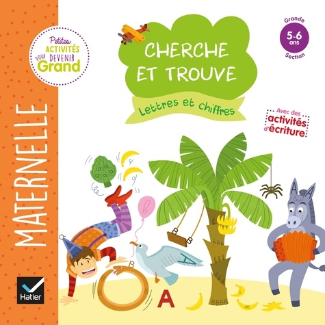 Cherche Et Trouve Lettres Et Chiffres Maternelle Grande Section 5 6 Ans Grand Format