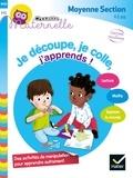 Marie-Françoise Mornet et Marie-Charlotte Jestin - Je découpe, je colle, j'apprends ! Moyenne Section - 4-5 ans.