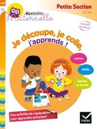 Je découpe, je colle, j'apprends ! Petite section- 3-4 ans - Marie-Françoise Mornet |