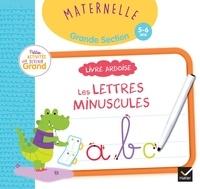Marie-Françoise Mornet et Marie Morey - Livre ardoise Les lettres minuscules Maternelle Grande section.