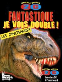 Marie-Françoise Perat - Fantastique, je vois double ! Les dinosaures.
