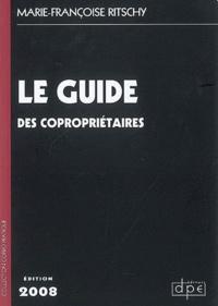 Marie-Françoise Ritschy - Guide des copropriétaires.