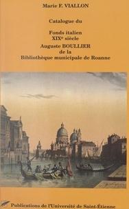 Marie-Françoise Viallon et  Bibliothèque municipale de Roa - Catalogue du fonds italien XIXe siècle Auguste Boullier.