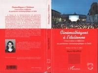 Marie Frappat - Cinémathèques à l'italienne - Conservation et diffusion du patrimoine cinématographique en Italie.