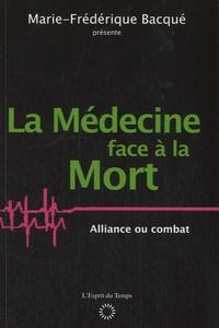 La médecine face à la mort - Alliance ou combat ?.pdf