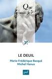 Marie-Frédérique Bacqué et Michel Hanus - Le deuil.