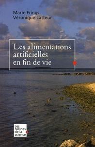 Marie Frings et Véronique Latteur - Les alimentations artificielles en fin de vie.