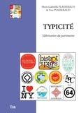 Marie-Gabrielle Plasseraud et Yves Plasseraud - Typicité - Valorisation du patrimoine.