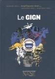 Marie-Gabrielle Slama et Quentin de Pimodan - Expliquez-moi le GIGN - Groupe d'intervention de la gendarmerie nationale.