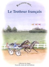 Raconte-moi... Le Trotteur français.pdf