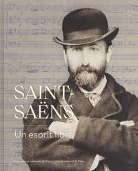 Marie-Gabrielle Soret - Saint-Saëns - Un esprit libre.