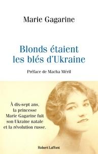 Marie Gagarine et Macha Méril - Blonds étaient les blés d'Ukraine.