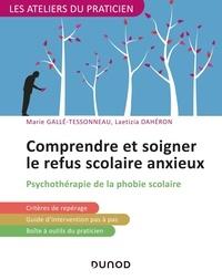 Comprendre et soigner le refus scolaire anxieux - Psychothérapie de la phobie scolaire.pdf
