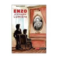 Marie Garnier - Enzo et le mystère Lumière.