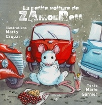 Marie Garnier et Marty Crouz - La petite voiture de ZamouRett.
