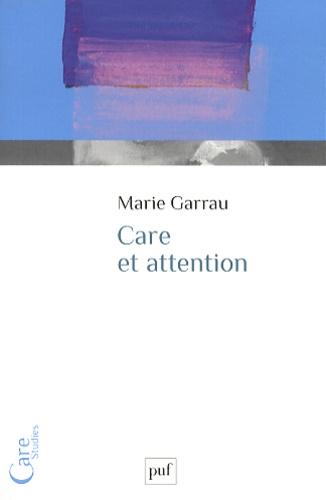Marie Garrau - Care et attention.