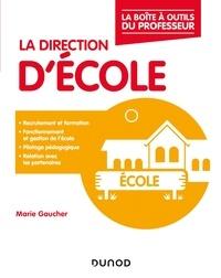 Marie Gaucher - La direction d'école.