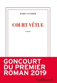 Marie Gauthier - Court vêtue.