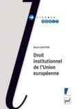 Marie Gautier - Droit institutionnel de l'Union européenne.