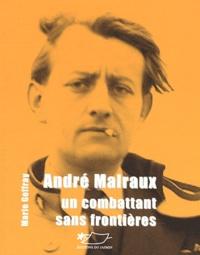 Deedr.fr André Malraux - Un combattant sans frontières Image