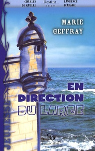 Marie Geffray - En direction du large.