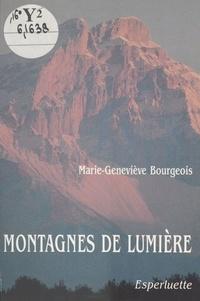 Marie-Geneviève Bourgeois - Montagnes de lumière - Nouvelles.