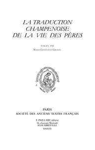 Marie-Geneviève Grossel - La traduction champenoise de la Vie des Pères.