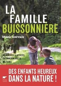 Marie Gervais - La famille buissonnière.
