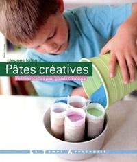 Marie Gervais - Pâtes créatives - Petites recettes pour grands créateurs.