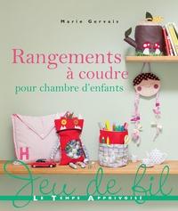 Marie Gervais - Rangements à coudre pour chambre d'enfants.