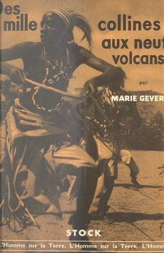 Des mille collines aux neuf volcans. Ruanda