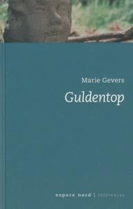 Marie Gevers - Guldentop - Histoire d'un fantôme.