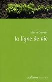 Marie Gevers - La ligne de vie.