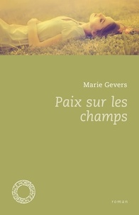 Marie Gevers - Paix sur les champs.