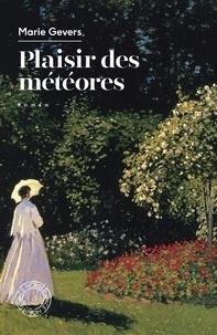 Marie Gevers - Plaisir des météores.