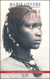 Marie Gevers - Plaisir des Parallèles - Carnet de voyage.