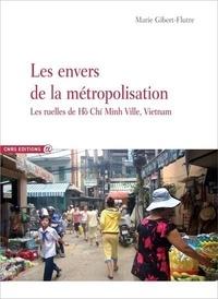 Marie Gibert-Flutre - Les envers de la métropolisation - Les ruelles de Hô Chi Minh Ville, Vietnam.