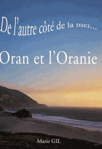 Marie Gil - De l'autre côté de la mer... Oran et l'Oranie.