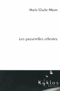 Marie-Gisèle Nkom - Les passerelles célestes.