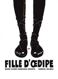 Marie Gloris et Gabriel Delmas - Fille d'Oedipe.