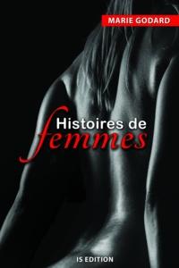 Marie Godard - Histoires de femmes.