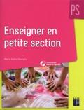Marie Goëtz-Georges - Enseigner en petite section - PS. 1 Cédérom