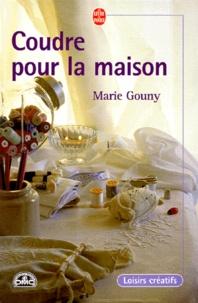 Marie Gouny - Coudre pour la maison.