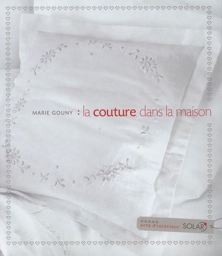 Marie Gouny - La couture dans la maison.